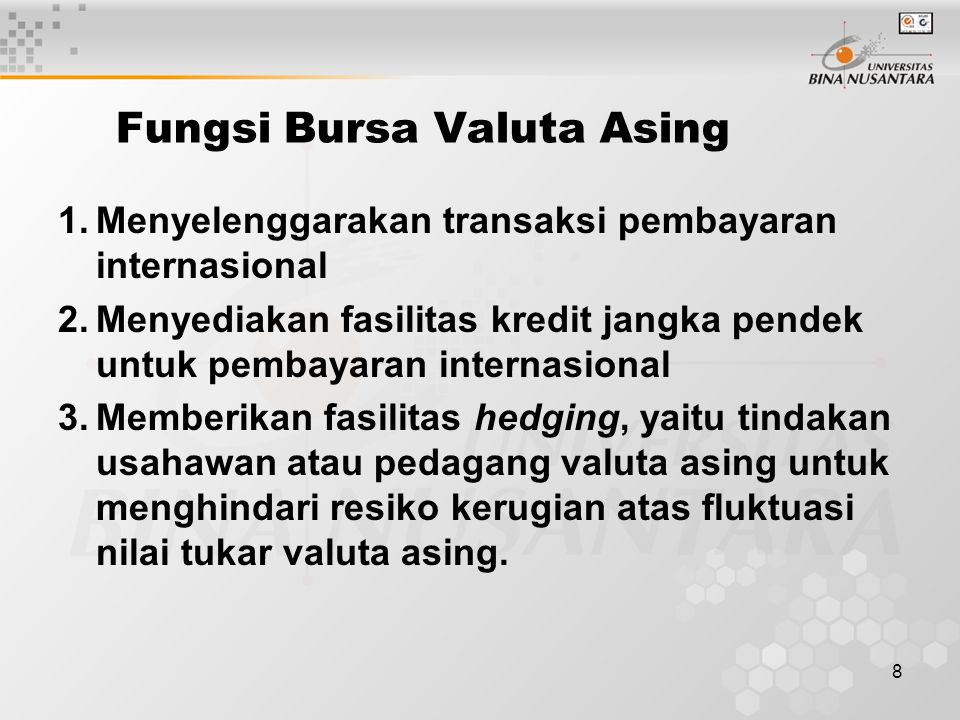 Fungsi Bursa Valuta Asing