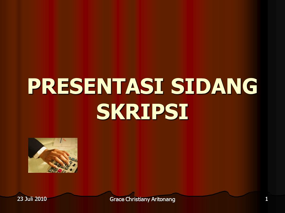 Presentasi Sidang Skripsi Ppt Download