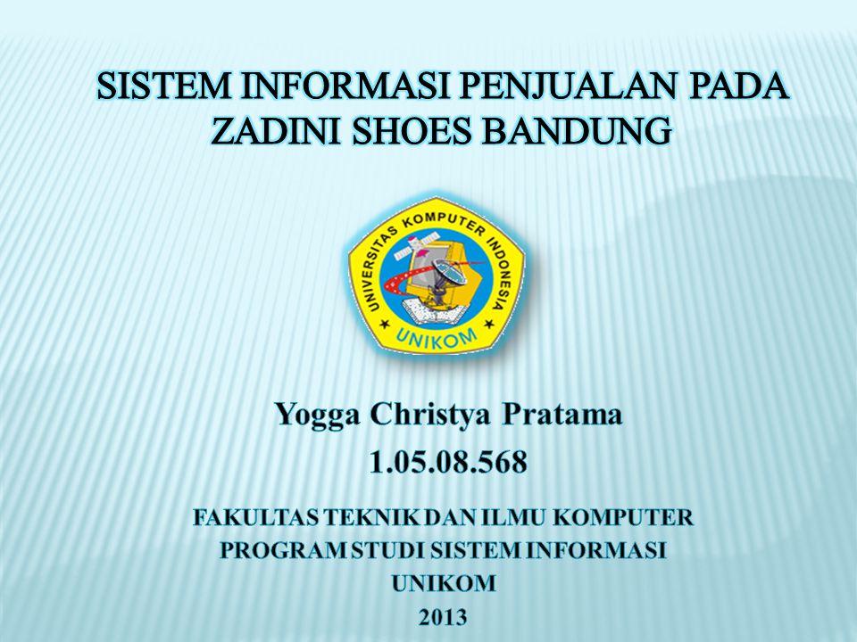 Sistem Informasi Penjualan Pada Zadini Shoes Bandung Ppt Download