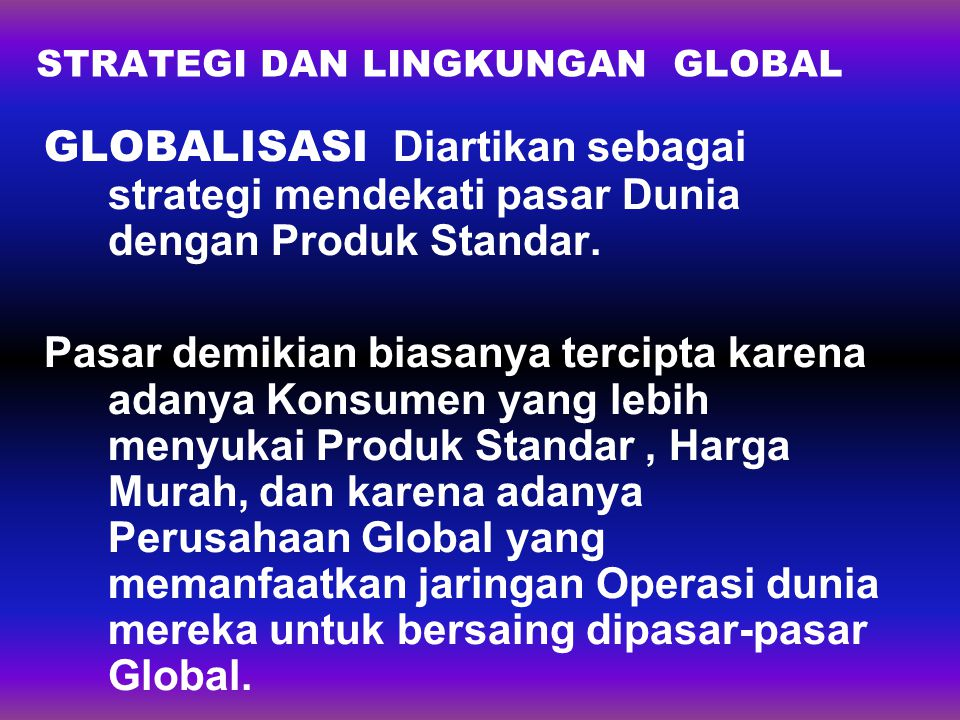 STRATEGI DAN LINGKUNGAN GLOBAL