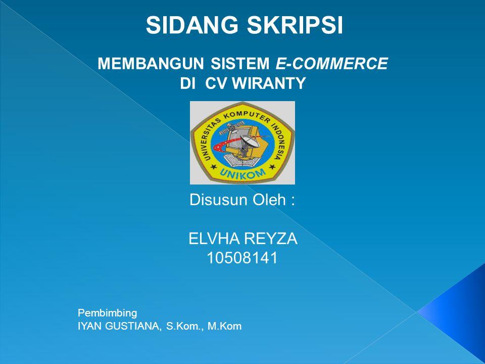 Membangun Sistem E Commerce Ppt Download
