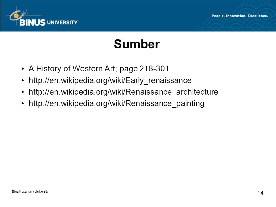 Sumber A History of Western Art; page 218-301