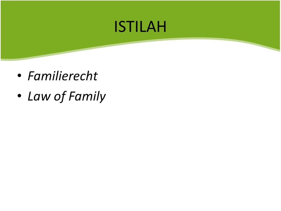 ISTILAH Familierecht Law of Family