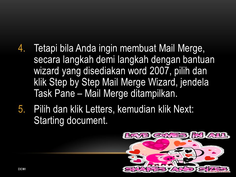 Pilih dan klik Letters, kemudian klik Next: Starting document.