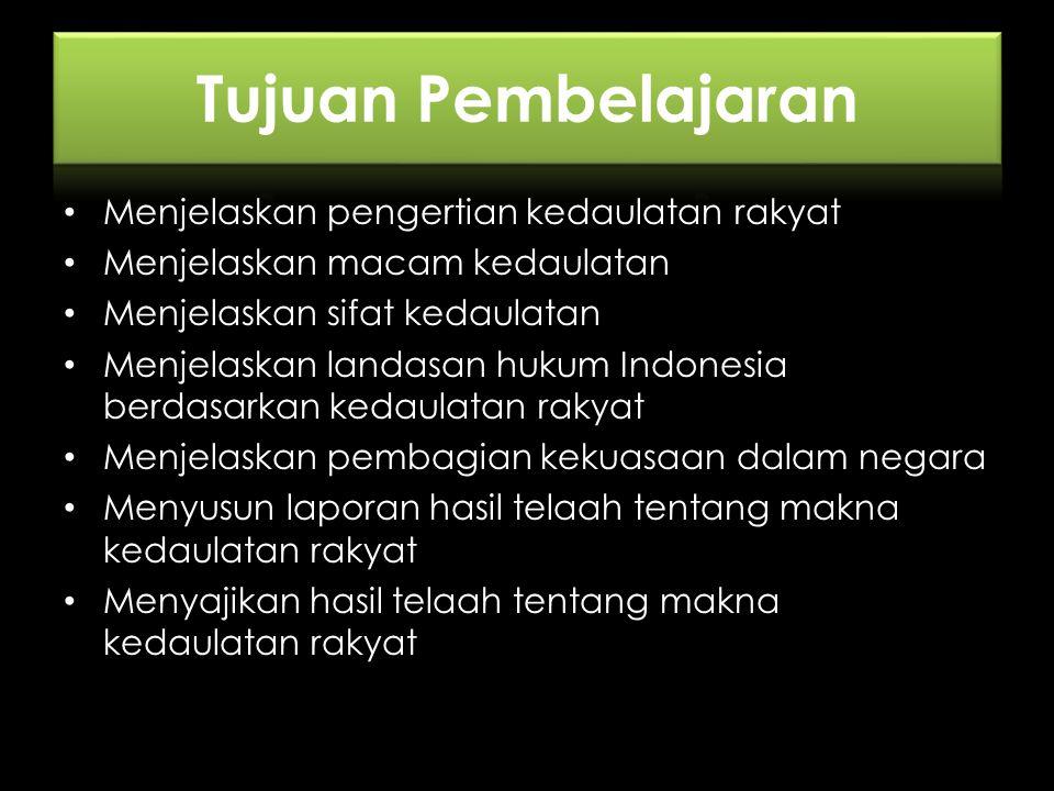Jelaskan Sifat Kedaulatan Rakyat Banjarbaru