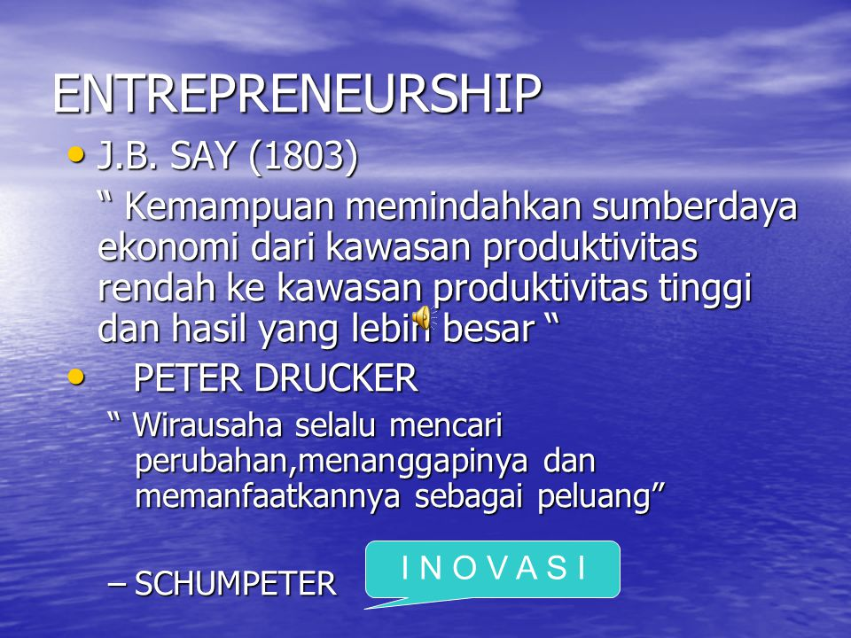 ENTREPRENEURSHIP J.B. SAY (1803)