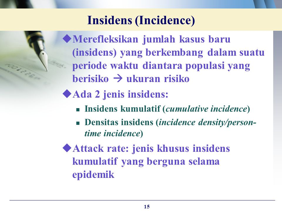 Insidens (Incidence)