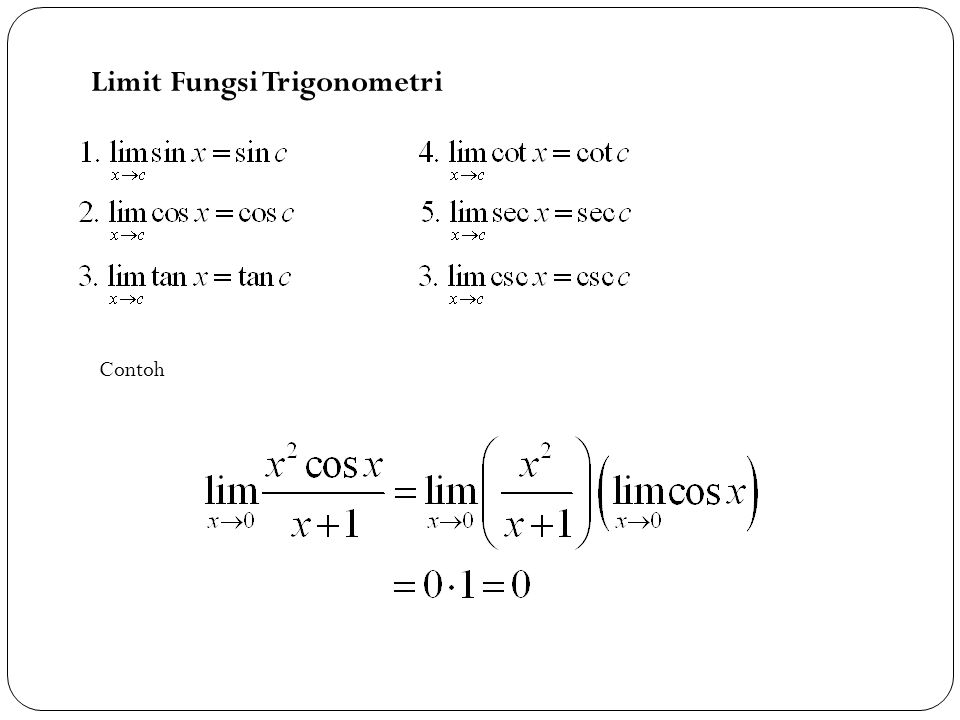 Limit fungsi trigonometri.