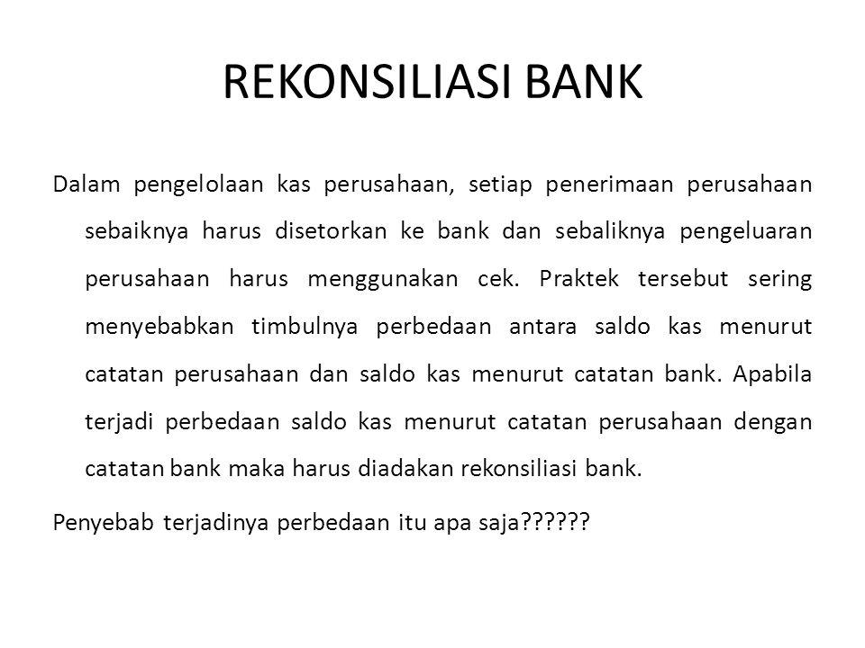 Rekonsiliasi Bank Dalam Pengelolaan Kas Perusahaan Setiap