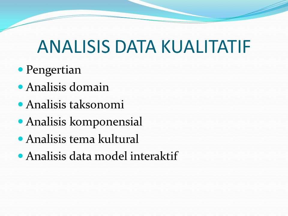 ANALISIS DATA KUALITATIF