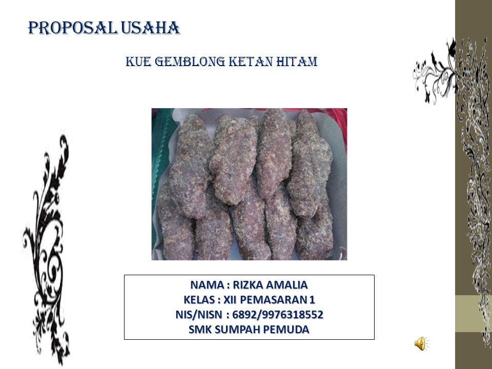 Proposal Usaha Kue Gemblong Ketan Hitam Nama Rizka Amalia Ppt