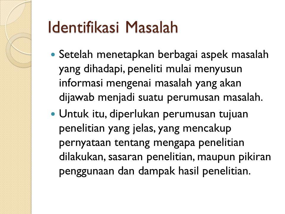 Pertemuan 5 Identifikasi Masalah Penelitian Mulyadi S Kom M S I Ppt Download