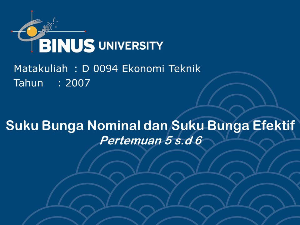 Suku Bunga Nominal Dan Suku Bunga Efektif Pertemuan 5 S D 6 Ppt Download