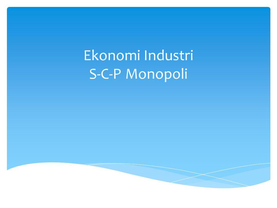 Ekonomi Industri S C P Monopoli Ppt Download