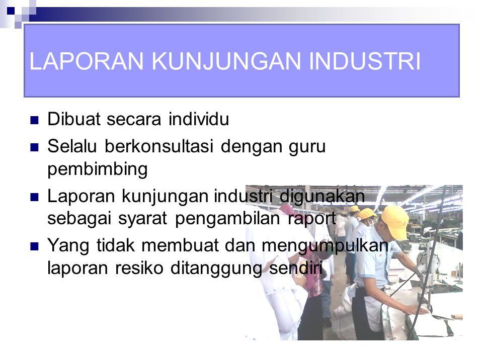 Kunjungan Industri Smk Nu Alhidayah Tp 2014 Ppt Download